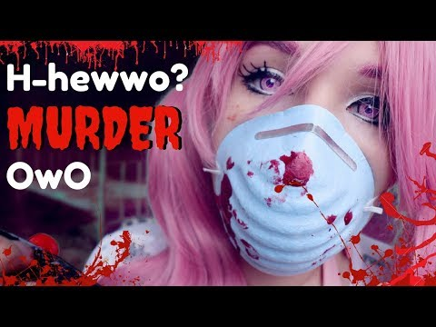 SPOOKY ASMR - HEWWO? (・`ω´・) ~ Adorable, Relaxing Murder Session ~