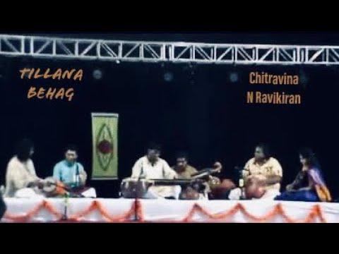Tillana -  Behag  - Adi - Rendered by: Chitravina N Ravikiran