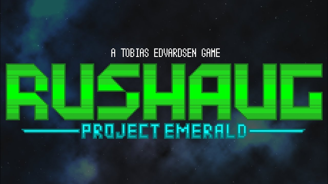 Rushaug: Project Emerald -- Reveal Trailer [2019]