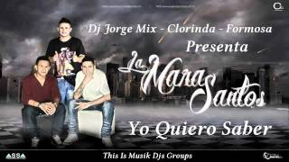 YO QUIERO SABER - LA MARA SANTOS - DJ JORGE MIX - THIS IS MUSIK (New Version I)
