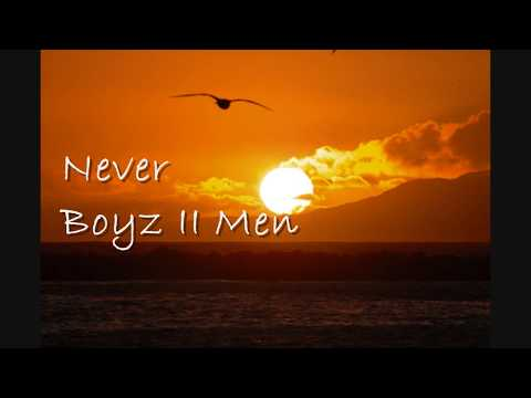 Never (with lyrics), Boyz II Men [HD]