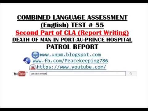 CLA TEST # 55 second part of CLA Report Writing for UN SAAT