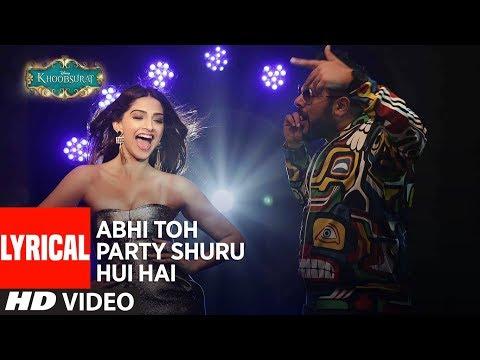 'Abhi Toh Party Shuru Hui Hai' Lyrical | Khoobsurat | Badshah | Aastha | Sonam Kapoor