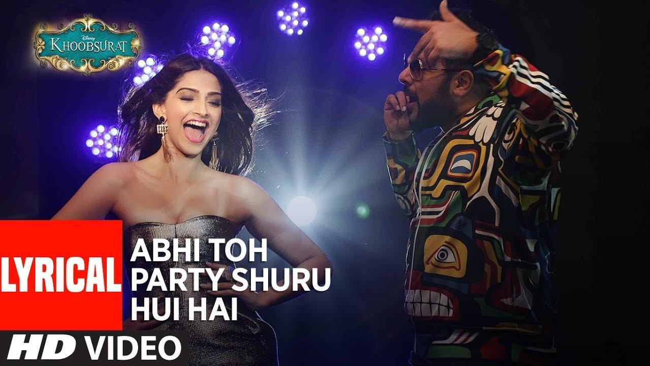 Download 'Abhi Toh Party Shuru Hui Hai' Lyrical   Khoobsurat   Badshah   Aastha   Sonam Kapoor