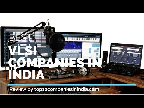 Top 10 VLSI Companies In India | Best of 2019