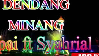 Download Mp3 Full Album Dendang Minang Terbaru Lepai Ft Syahrial