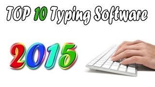 World top 10 typing software 2015