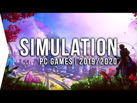 30 New Upcoming PC Simulation Games in 2019 & 2020 ► Management, Tycoon, Building, Sim!