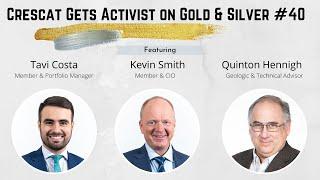 Crescat Gets Activist on Gold \u0026 Silver #40 - E2 Gold $ETU.V