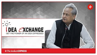 Idea Exchange: In conversation with Ashok Gehlot, CM of Rajasthan