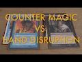 Counter Magic vs. Hand Disruption