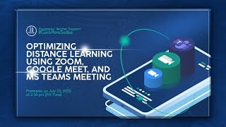 Optimizing Distance Learning Using Zoom, Google Meet and MS Teams Meeting