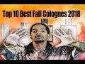 Top 10 Best Fall Colognes 2018 (Designer)