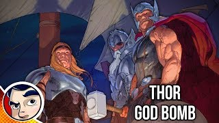 "Thor ""Wields Two Hammers in GODBOMB!"" - Complete Story"