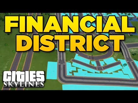 FINANCIAL DISTRICT | Cities Skylines: Granite Shores [7]