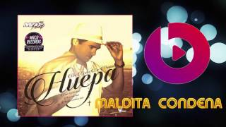 HUEPA MALDITA CONDENA SINGLE JULIO 2015