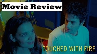 Touched with Fire (2016) Movie Review