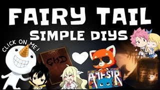 7 SIMPLE FAIRY TAIL DIYs