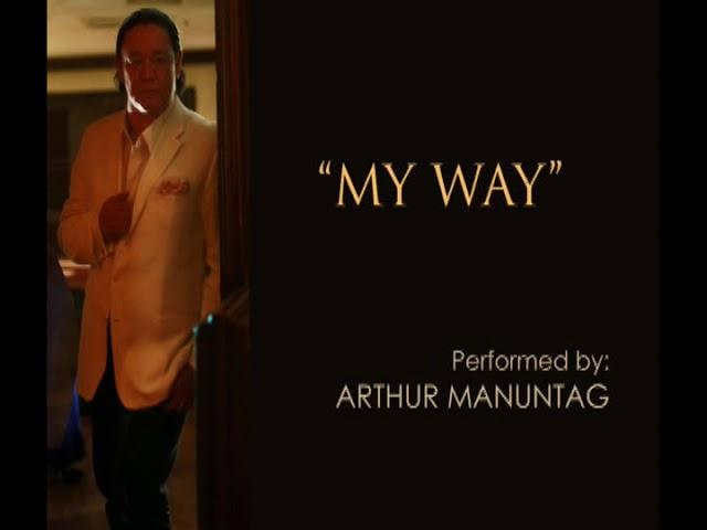 My Way - ARTHUR MANUNTAG