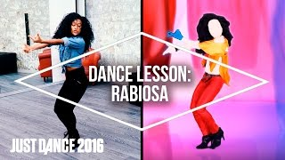Dance Lessons with Just Dance 2016: Rabiosa by Shakira