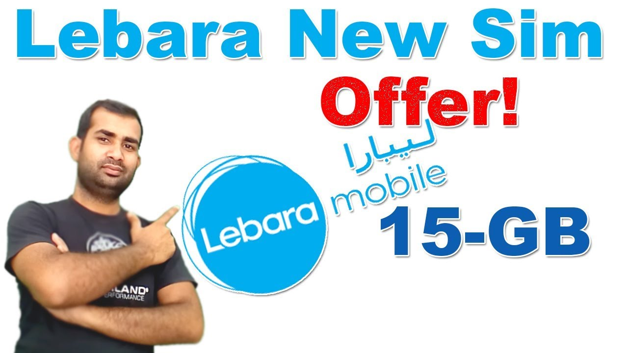 Lebara New Sim Net Offer 15 Gb Internet Package Youtube