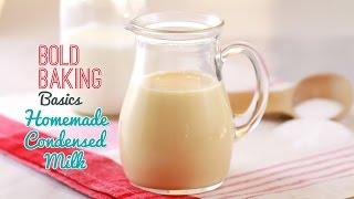 How to Make Condensed Milk - Gemma's Bold Baking Basics Episode 2