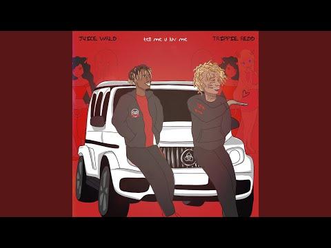 "Juice WRLD & Trippie Redd - New Song ""Tell Me U Luv Me"""