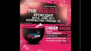 Creep Show & Crocodile aka Bekas  - The Remixes (Drum&Bass, Grime, Rap)