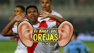 BAILE DEL OREJAS - DJ JB (Perú en la Final de la Copa América)