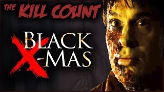 Black Christmas (2006 Remake) KILL COUNT