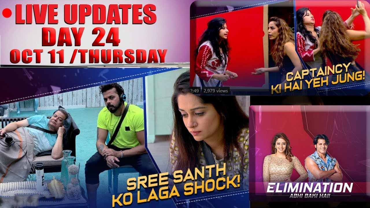 Bigg Boss 12 LIVE: October 10 Updates Eviction Ka Vaar on Sreesanth, Karanvir & Neha Pendse
