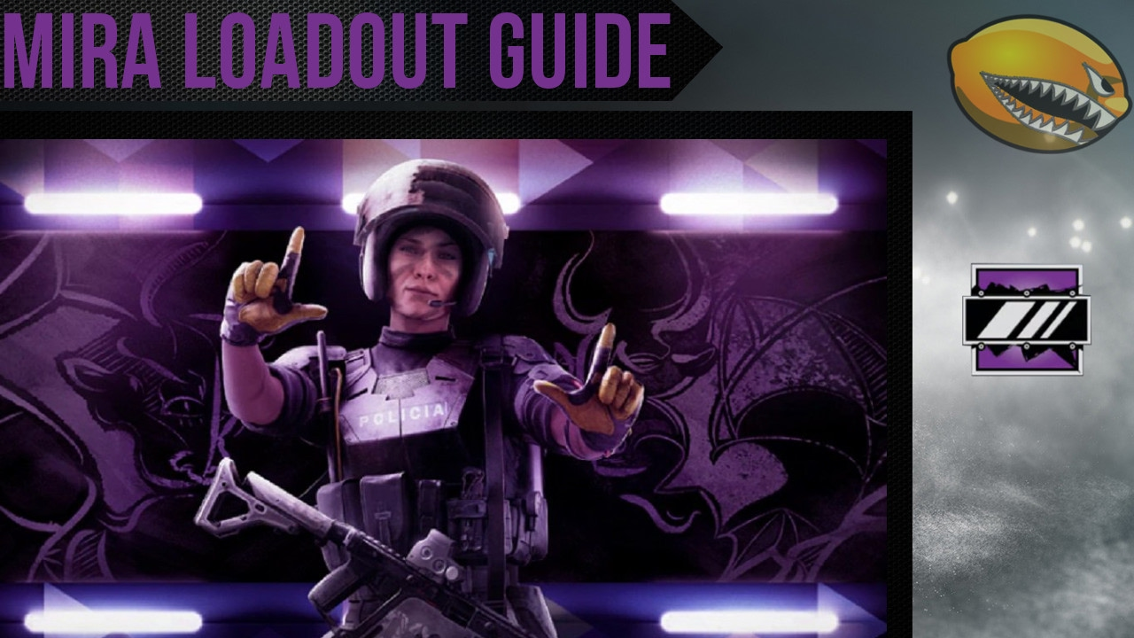 Best Mira Loadout Guide Rainbow 6 Siege Gameplay | eLemonadeR R6 | #R6