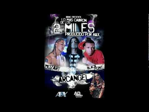Lo Mas Kabron De Los 2 Miles - Arcangel Ft Black Point & Mozart Videos De Viajes