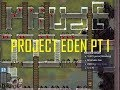 watch he video of Project Eden  The quest for a 100% Self Sustainable Base (Episode1)