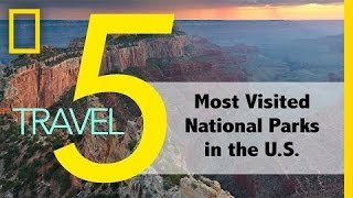 The 5 Most Popular National Parks in the U.S.