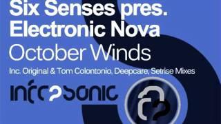 Six Senses Pres. Electronic Nova - October Winds (Tom Colontonio Remix)