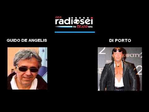 Radio Sei - De Angelis e lo spumeggiante Davide Di Porto - 13 Aprile 2013