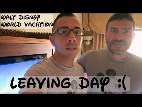 WALT DISNEY WORLD VACATION | DAY FOUR | LEAVING DAY | APRIL 2017