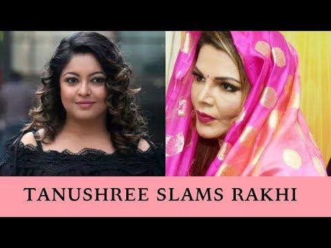 MeToo : Tanushree Dutta slams Rakhi Sawant