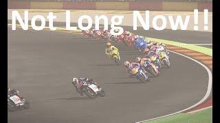 MotoGP 17 - Not Long Now Until Ride 3!!