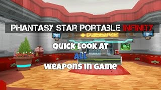 Phantasy Star Portable 2 Infinity ♦ Quick Look @ ALL Weapons in Game!