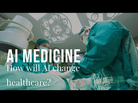 Artificial Intelligence in Medicine: How AI will Change Healthcare