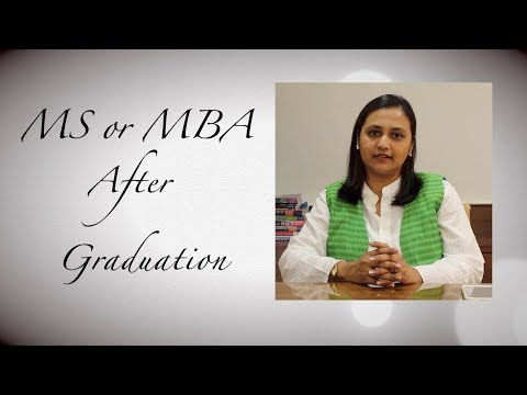 MS or MBA After Graduation