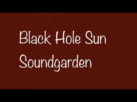 black hole sun lyrics - 480×360