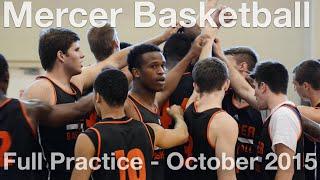 Mercer University Full Basketball Practice - Oct.2015