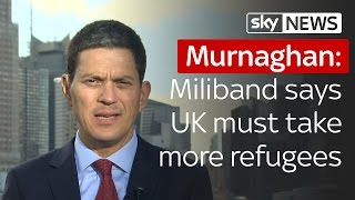 Murnaghan | David Miliband says UK must take four times as many refugees