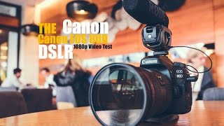 canon EOS 80D Video Test
