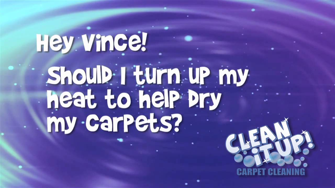 Will Turning Up The Heat Dry My Carpet Faster Carpet