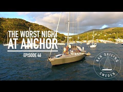 The worst night at anchor - Ep. 46 RAN Sailing