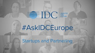 #AskIDCEurope - Startups and Partnering